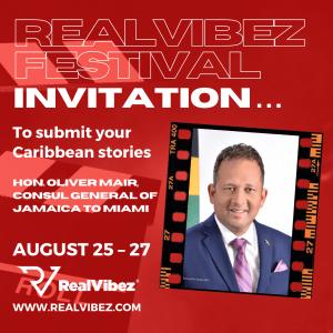 Participate in the RealVibez Film Festival, Says Consul General of Jamaica to Miami