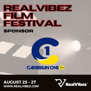 Caribbean One TV Partners with RealVibez for the RealVibez Film Festival